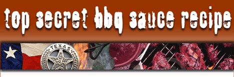 Use this link to find the absolute top secret bbq sauce recipe